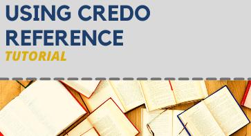 Using Credo Reference Tutorial
