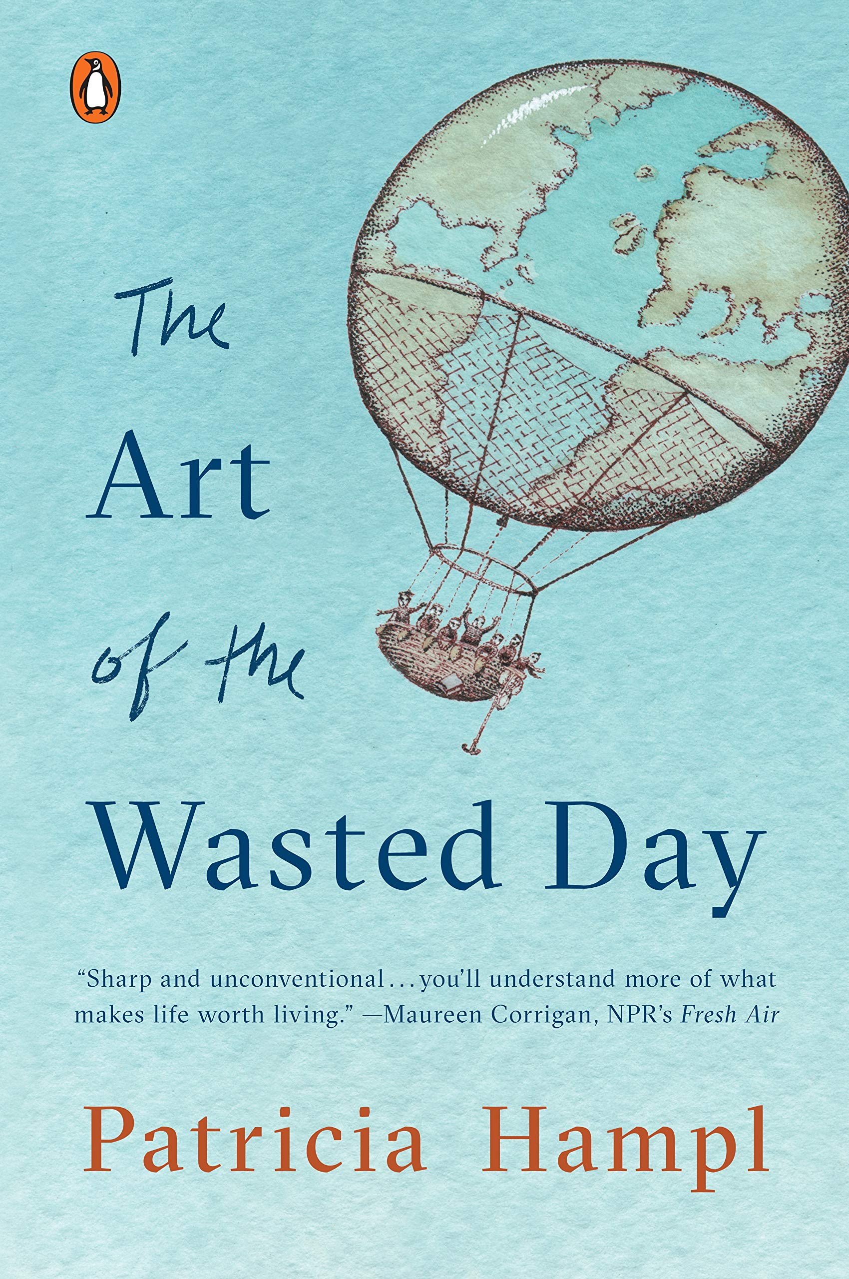 The Art of the wasted day / Hampl, Patricia