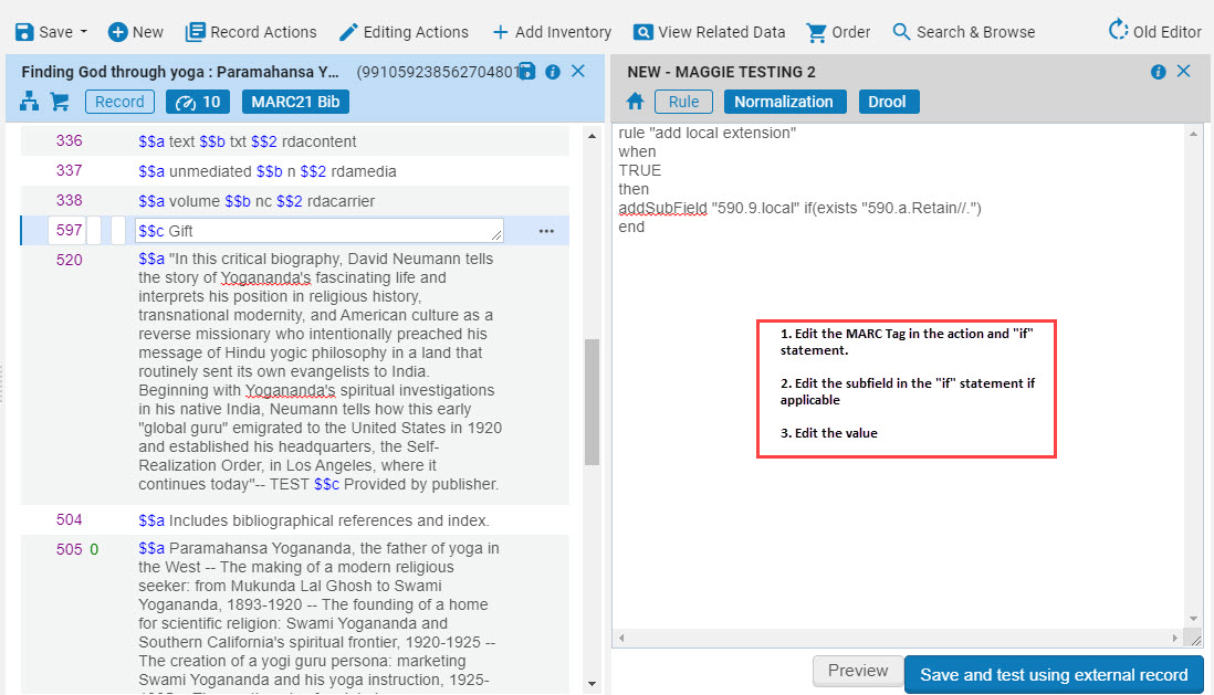 """Edit the """"Add Local Extension"""" rule MARC Tags in action and """"if"""" statement, subfield in """"if"""" statement if applicable, change value in """"if"""" statement"""