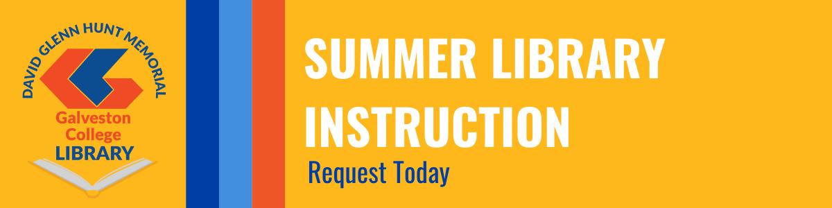 Summer Library Instruction