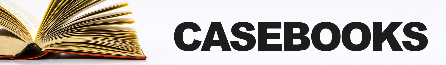 "A banner image reading ""Casebooks"""
