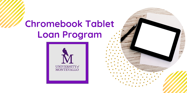 UM's Chromebook Tablet Loan Program