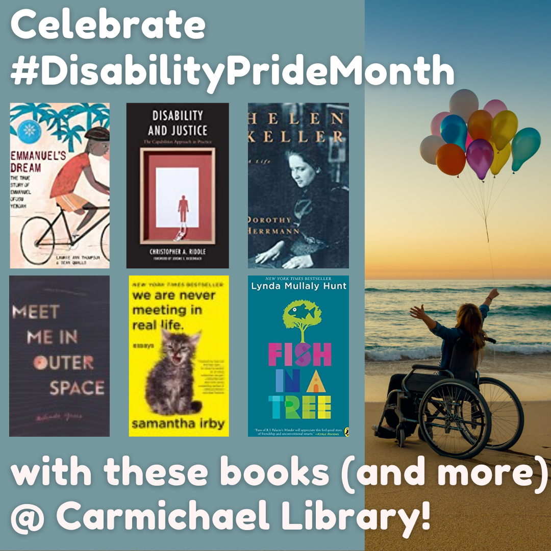 Celebrate Disability Pride Month at the Library