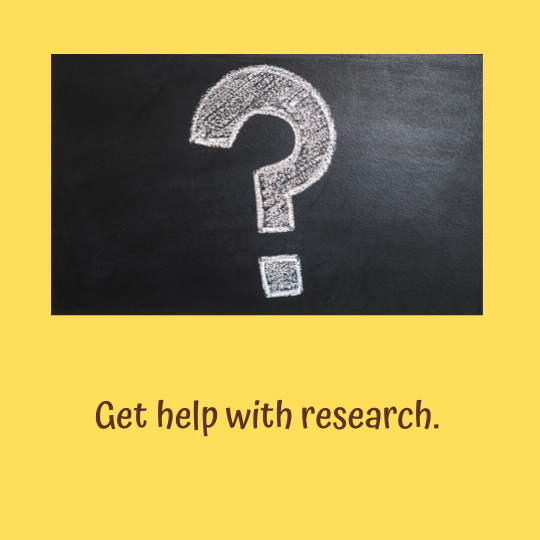 Get Help with Research