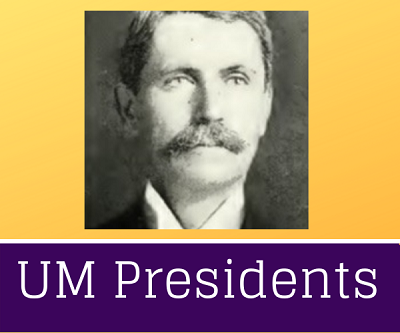 Click to learn about the UM Presidents.