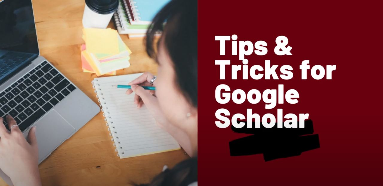 Tips and tricks for Google Scholar