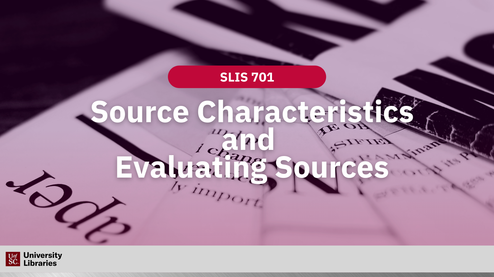 Stack of newspapers with text, source characteristics and evaluating sources