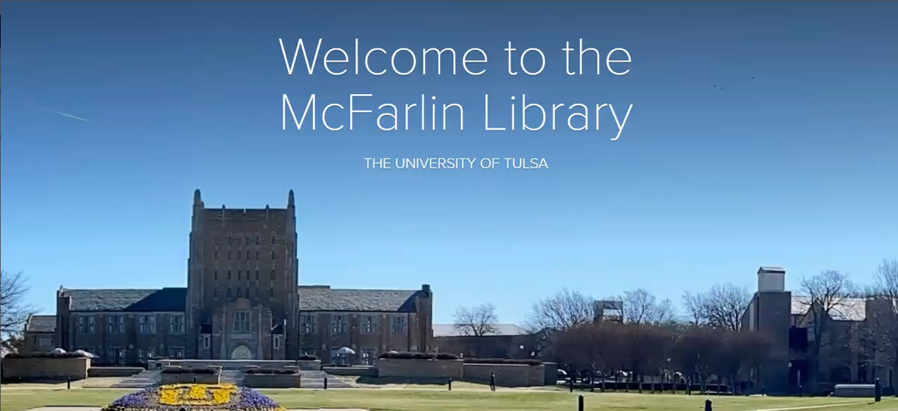 This image links to a video tour of the McFarlin Library.