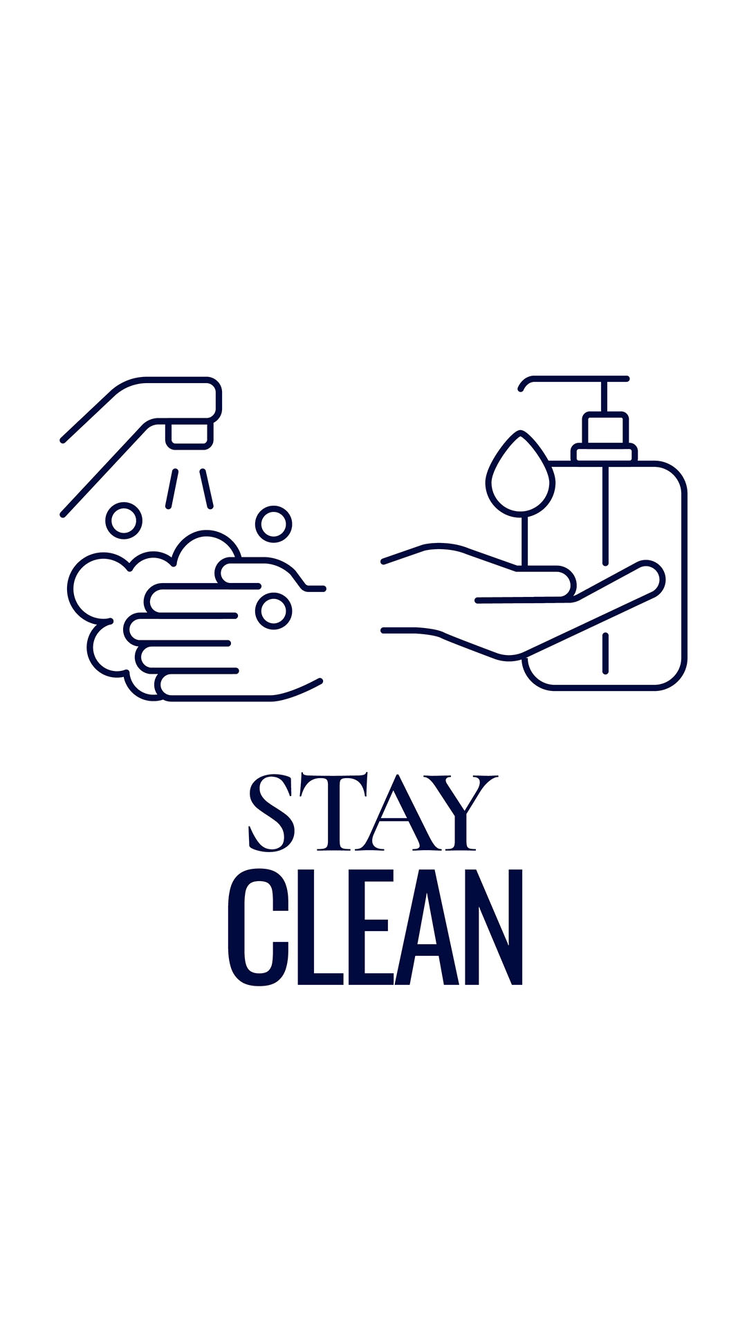 Stay clean (wash your hands)