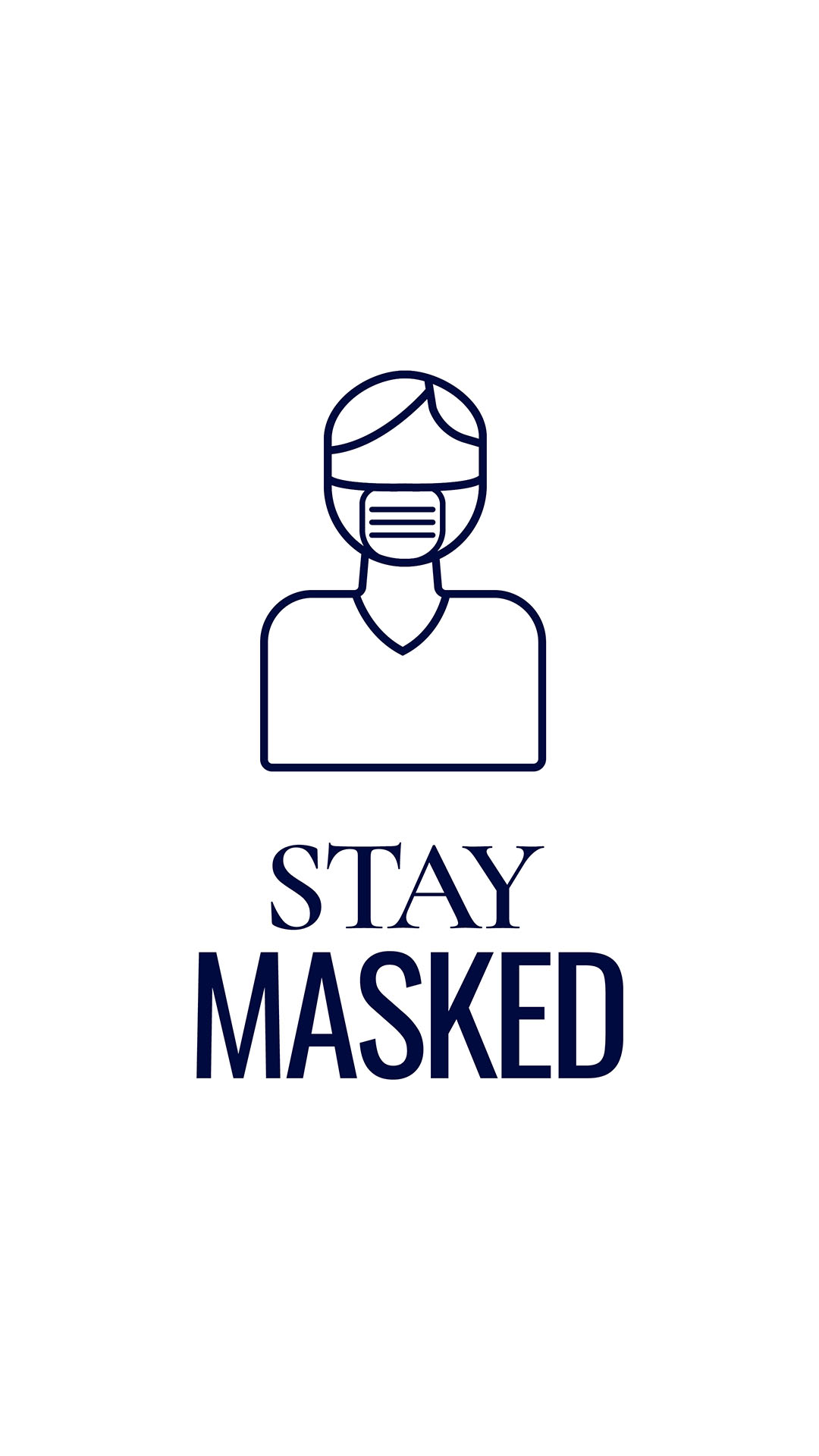 Stay masked