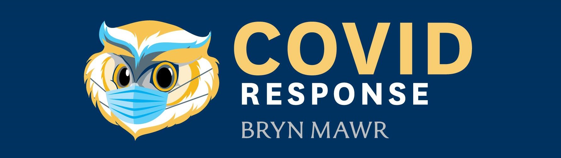 Bryn Mawr College Covid-19 official banner featuring cartoon owl wearing a facemask.