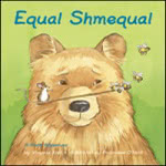 Equal, Shmequal by Virginia Kroll