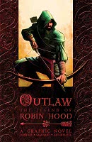 Outlaw: The Legend of Robin Hood by Tony Lee