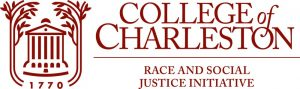 College of Charleston Race and Social Justice Initiative Randolph Hall and surroundings logo