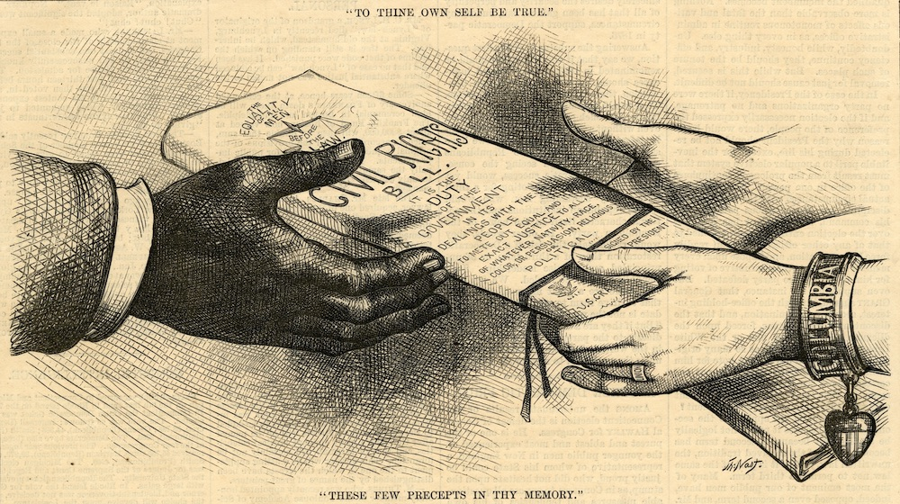 "Sketch of Black hand receiving civil rights bill of rights from white hands ""to thine own self be true,"" ""these few receipts in thy memory"""