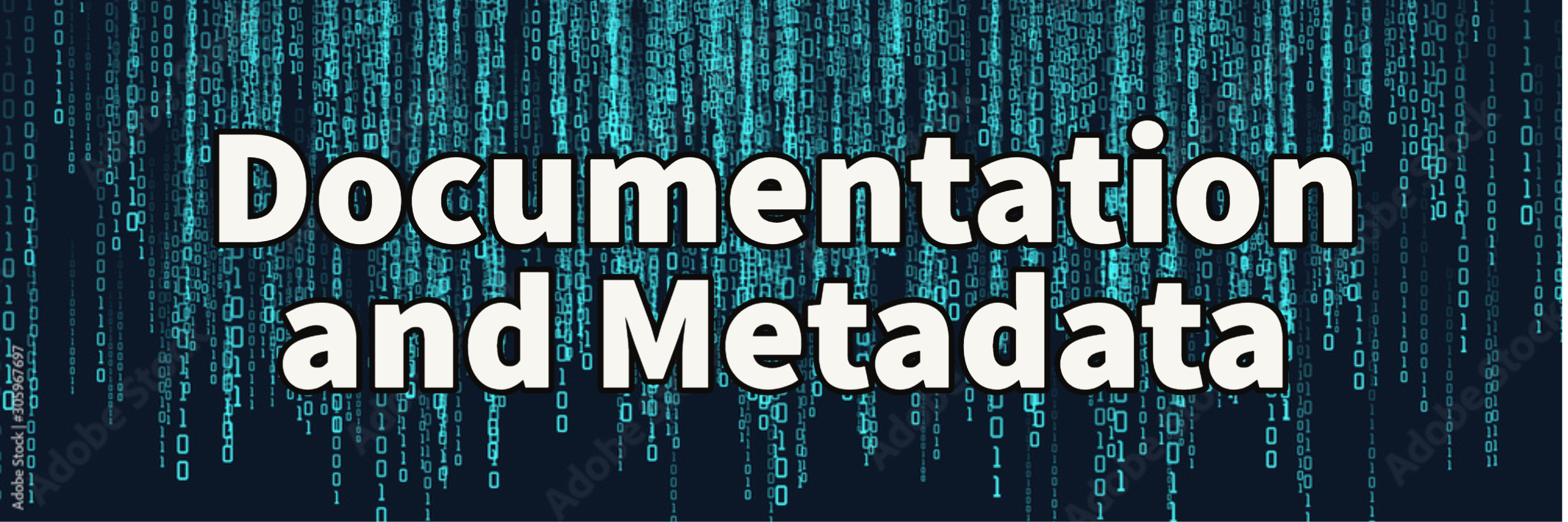 documentation and metadata