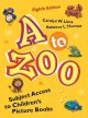 Yellow book cover with large cartoonish characters - A to Zoo - and small animals