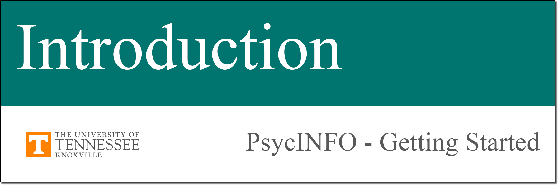 PsycINFO Tutorial Introduction link.