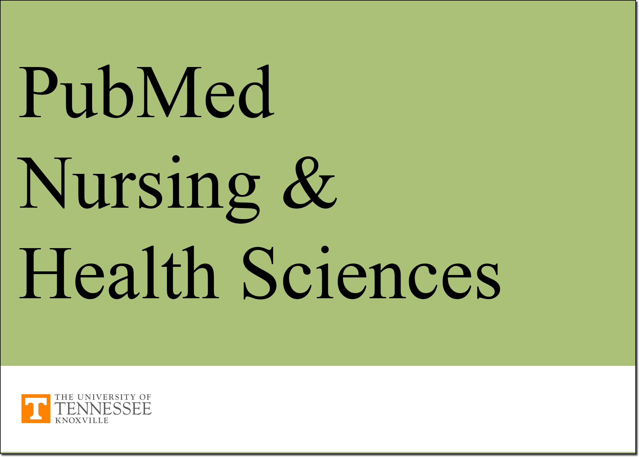 PubMed for Nursing and Health Sciences tutorial.