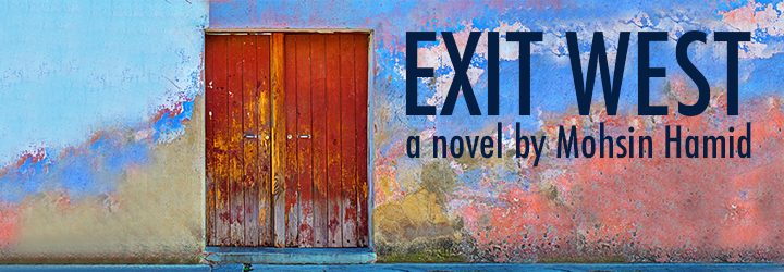 Image of a red door against a multicolored wall. Text reads: Exit West: A Novel by Mohsin Hamid