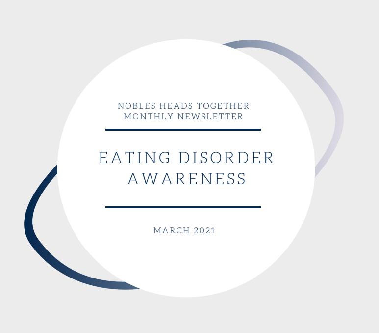 NHT Newsletter April 2021 cover: Eating Disorder Awareness