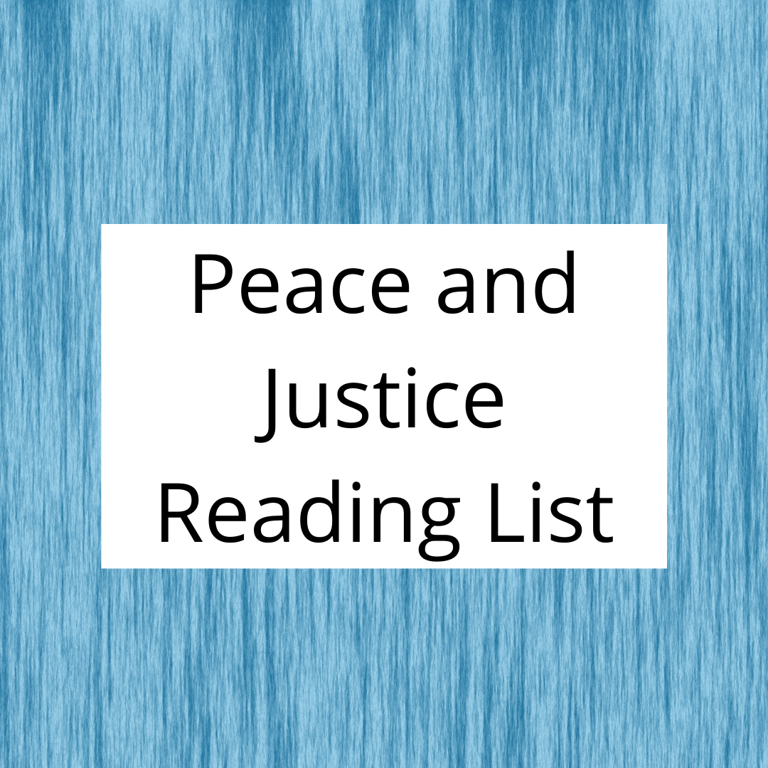 Peace and Justice reading list