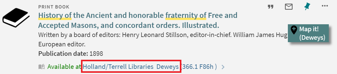 """""""History of the Ancient and honorable fraternity of Free and Accepted Masons"""" catalog information highlighting its location in the Dewey section of Holland and Terrell Libraries."""