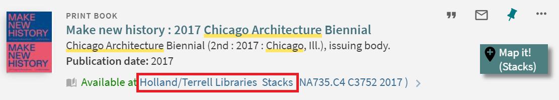 """Make a new history"" catalog information highlighting its location at Holland/Terrell Libraries Stacks."