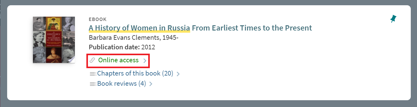 """""""A History of Women in Russia From Earliest Times to the Present"""" catalog information highlighting """"Online access"""" link in the middle of catalog information."""