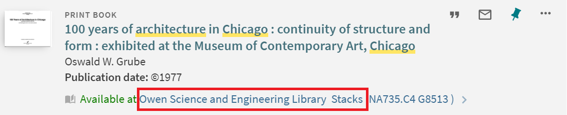 """""""100 years of architecture in Chicago"""" catalog information highlighting its location at Owen Science and Engineering Library Stacks."""