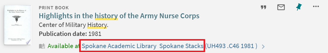"""""""Highlights of the history of the army Nurse Corp"""" catalog information highlighting its location at Spokane Academic Library Spokane Stacks."""