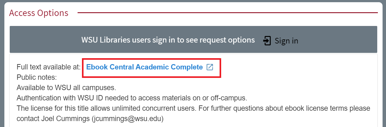 """""""Access Options"""" example highlighting """"Ebook Central Academic Complete"""" link in first line of information."""