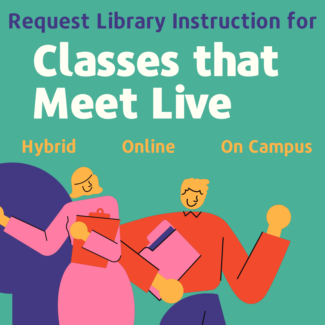 image reads request library instruction for classes that meet live