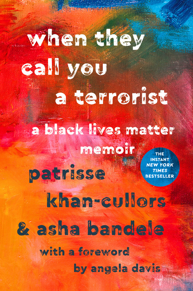 Book cover image of When They Call You A Terrorist.