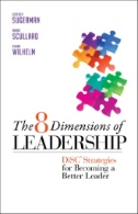 The 8 Dimensions of Leadership : DiSC Strategies for Becoming a Better Leader