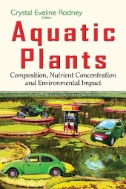 Aquatic Plants : Composition, Nutrient Concentration and Environmental Impact