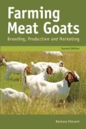 Farming Meat Goats : Breeding, Production and Marketing