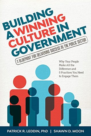 Building a winning culture in government : a blueprint for delivering success in the public sector