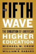The Fifth Wave : The Evolution of American Higher Education