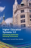 Higher Education Systems 3.0 : Harnessing Systemness, Delivering Performance