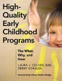 High-Quality Early Childhood Programs : The What, Why, and How