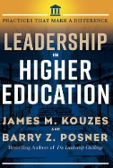 Leadership in Higher Education : Practices That Make A Difference