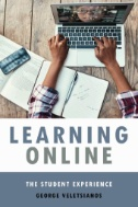 Learning Online : The Student Experience