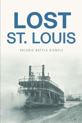 Lost St. Louis