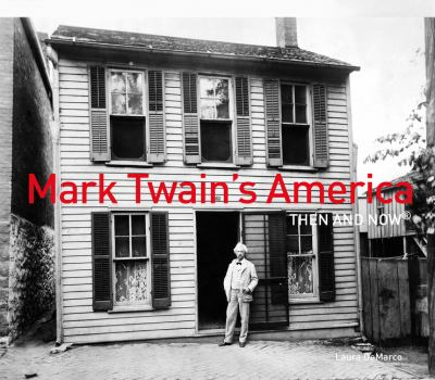 Mark Twain's America : then and now