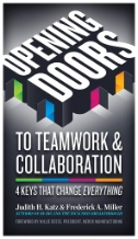 Opening Doors to Teamwork and Collaboration : 4 Keys That Change Everything