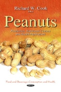 Peanuts : Production, Nutritional Content and Health Implications