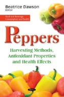 Peppers : Harvesting Methods, Antioxidant Properties and Health Effects