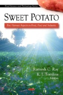 Sweet Potato : Post Harvest Aspects in Food, Feed and Industry