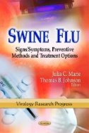Swine Flu : Signs/symptoms, Preventive Methods and Treatment Options